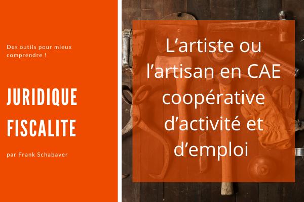 L'artiste ou l'artisan en coopérative d'activité et d'emploi